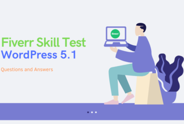 Fiverr WordPress Skill Test Question and Answers
